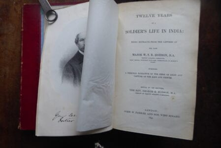Hodson of Hodson's Horse. Contemporary account of the Siege of Delhi 1857.