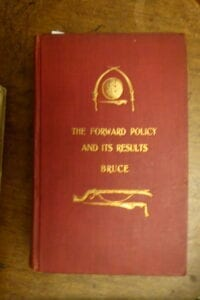 Bruce's account of the Forward Policy on the North West Frontier